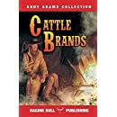 Cattle Brands (Andy Adams Collection)