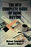 The New Complete Book of Home Buying, Michael Sumichrast and Ronald G. Shafer, 1556230834