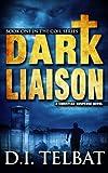 DARK LIAISON: A Christian Suspense Novel (COIL Book 1)
