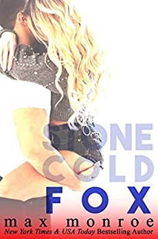 Fox (Stone Cold Fox Trilogy Book 3) by [Monroe, Max]