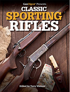 Amazon great hunting rifles victorian to the present ebook gun digest presents classic sporting rifles fandeluxe Choice Image