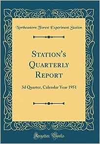 Station S Quarterly Report 3d Quarter Calendar Year 1951 Classic