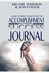 Accomplishment And Success Journal (Volume 1) Paperback