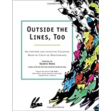 Outside the Lines, Too by Souris Hong (2015-10-15)