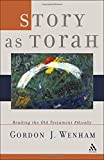 Story as Torah, Gordon Wenham, 0567087670