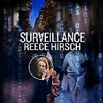 Surveillance: A Chris Bruen Novel, Book 3 | Reece Hirsch
