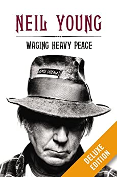 Waging Heavy Peace Deluxe by [Young, Neil]