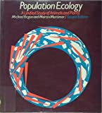 Population Ecology, Michael Begon and Martin Mortimer, 0878930655