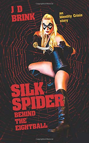 Download Silk Spider: Behind the Eight-Ball: an Identity Crisis story PDF