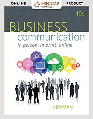 MindTap Business Communication for Newman's Business Communication: In Person, In Print, Online, 10th Edition