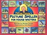 Melissa Forney's Picture Speller for Young Writers, Melissa Forney, 0965242226