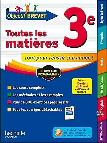 Amazon Fr Objectif Brevet Toutes Les Matieres 3e Collectif Livres