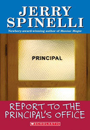 Report To The Principal's Office! (School Daze Series)