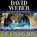 Like a Mighty Army: Safehold, Book 7  Hörbuch von David Weber Gesprochen von: Oliver Wyman