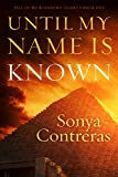 Free eBook - Until My Name Is Known