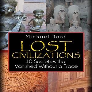 Lost Civilizations Audiobook