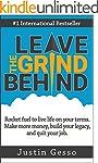 Leave The Grind Behind: Rocket fuel t...