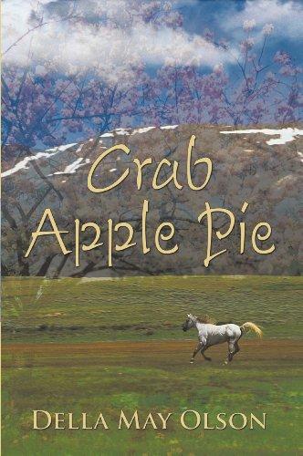 Crab Apple Pie by [Olson, Della May ]
