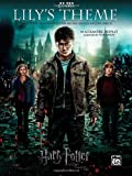 Lily's Theme (Main Theme from Harry Potter and the Deathly Hallows, Part 2), Alfred Publishing Staff, 0739084763