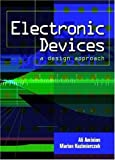 img - for Electronic Devices: A Design Approach by Aminian, Ali, Kazimierczuk, Marian(March 22, 2003) Paperback book / textbook / text book