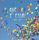 Que Colour e Essa?, Maria Lopes da Silva, 1493541994
