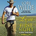 Love at First Sight: A Cupid, Texas Novel, Book 1 Audiobook by Lori Wilde Narrated by C. J. Critt