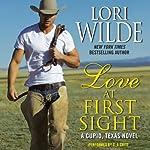Love at First Sight: A Cupid, Texas Novel, Book 1 | Lori Wilde