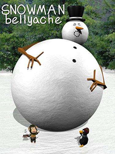 Snowman Bellyache! - Mister Snowman