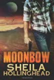 Moonbow, Sheila Hollinghead, 1494329212