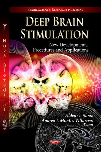 Deep Brain Stimulation: New Developments, Procedures and Applications (Neuroscience Research Progress: Neurology - Laboratory and Clinical Research Developments) by Alden G. Sloan (2013) Hardcover