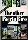 The Other Puerto Rico, Kathryn Robinson, 0915393190