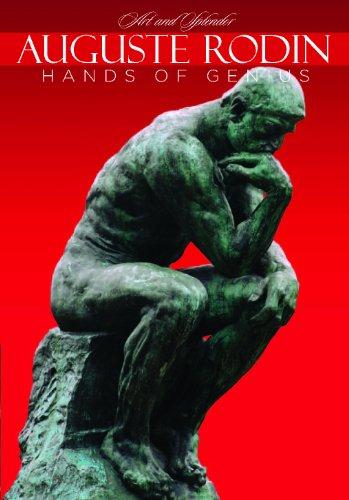 Splendor Collector - Auguste Rodin: The Hands of Genius - Art and Splendor Series