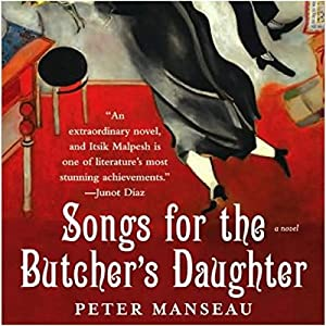 Songs for the Butcher's Daughter Audiobook