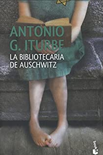 La bibliotecaria de Auschwitz par Iturbe