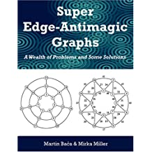Super Edge-Antimagic Graphs: A Wealth of Problems and Some Solutions