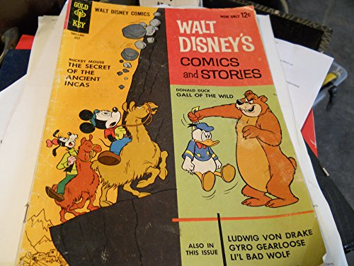 - Gold Key 10011-307 July Walt Disney's Comics and Stories 1.mickey Mouse -The Secret of Ancient Incas 2. Donald Duck-gall of the Wild.3.ludwig Von Drake Gyro Gearloose Li'l Bad Wolf