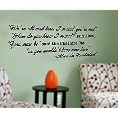 GMDdecals® Alice In Wonderland Cheshire Cat  We're All Mad Here  Vinyl Quote Decor Wall Decal [GLOSSY BLACK]- 30 inches x 12 inches -Adhesive High Glossy Vinyl [3mil] **Made In USA** (Suggested: Home Décor, Wonderland Decor, Mad Hatter Decor, Teen Gift, Story Room Decor, Alice in Wonderland Inspiration)