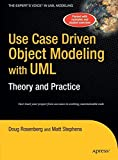Use Case Driven Object Modeling with UMLTheory and Practice