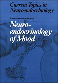 Book Neuroendocrinology of Mood (Current Topics in Neuroendocrinology)