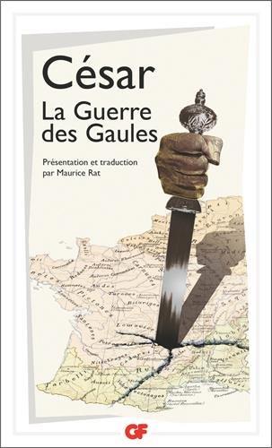 La Guerre des Gaules Poche – 7 janvier 1993 Jules César Editions Flammarion 208070012X French