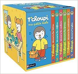 Tchoupi - Ma petite école - Dès 2 ans