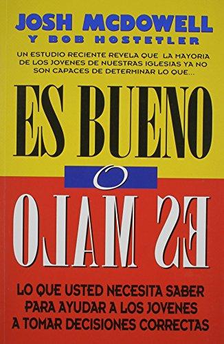 es-bueno-o-es-malo-spanish-edition