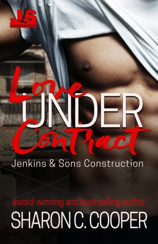 Love Under Contract (Jenkins & Sons Construction) (Volume 1)