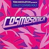 Cosmosonica: Crazy Covers, Vol. 1
