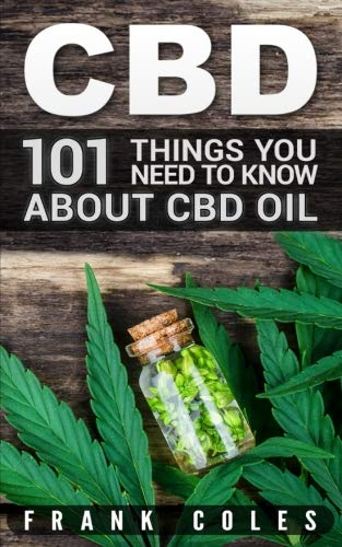 51riDLVtQbL - CBD: 101 Things You Need to Know About CBD Oil