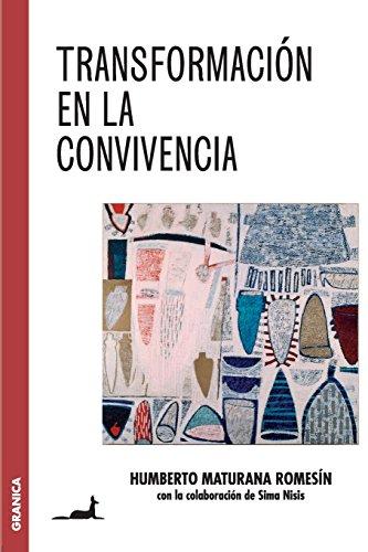 Transformacion En La Convivencia  [Maturana Romesin, Humberto] (Tapa Blanda)