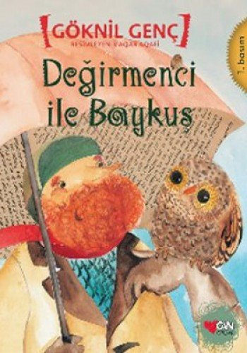 Read Online Degirmenci ile Baykus pdf