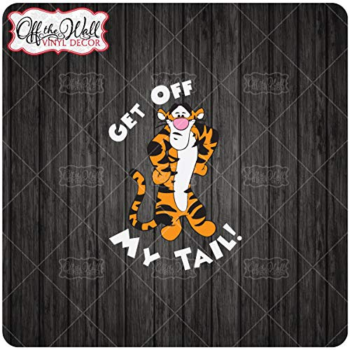 Vinyl Decal Sticker for Cars//Trucks FULL COLOR TiggerGet Off My Tail