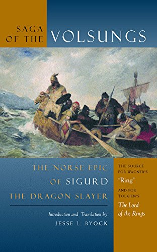 The Saga of the Volsungs: The Norse Epic of Sigurd the...