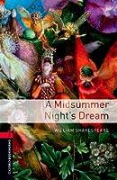 Midsummer Night's Dream. Oxford Bookworms